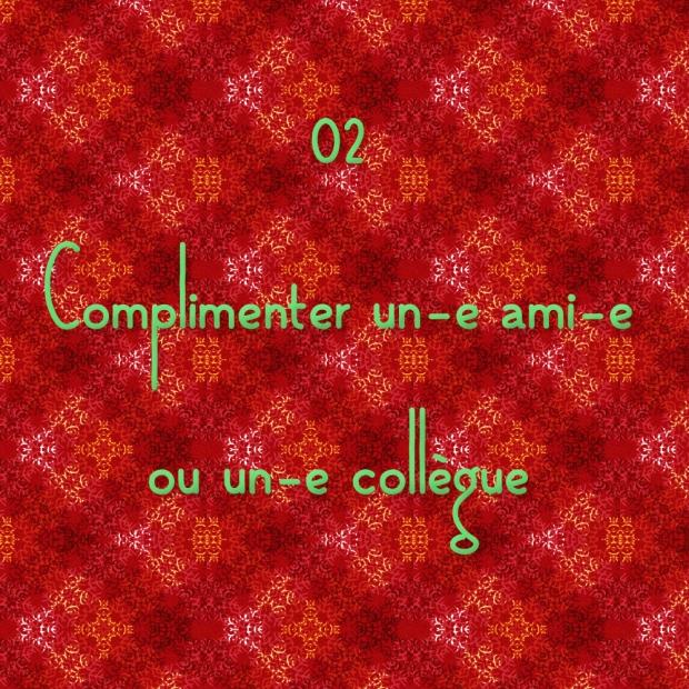 20141202 - Complimenter un-e ami-e